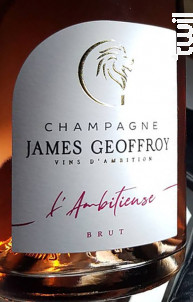 L'Ambitieuse Brut - Champagne James Geoffroy - Non millésimé - Effervescent