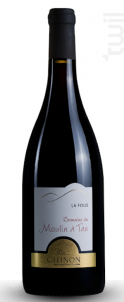 La Folie - Domaine du Moulin à Tan - 2015 - Rouge