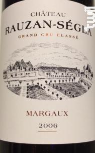 Château Rauzan-Ségla - Château Rauzan-Ségla - 2006 - Rouge