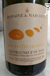 Les Petits Cailloux - Domaine de Marcoux - 2011 - Rouge