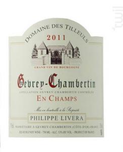 GEVREY CHAMBERTIN EN CHAMPS - Domaine Philippe Livera - 2015 - Rouge