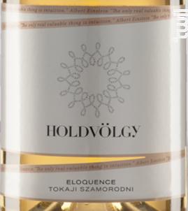 Eloquence - tokaji szamorodni - HOLDVÖLGY - 2007 - Blanc