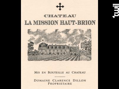 Château La Mission Haut Brion - Château La Mission Haut Brion - Domaine Clarence Dillon - 2013 - Rouge