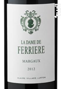 La Dame de Ferrière - Domaines Claire Villars Lurton - Château Ferrière - 2016 - Rouge