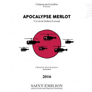 APOCALYPSE MERLOT Château du Gravillon - Cave à Film - 2016 - Rouge