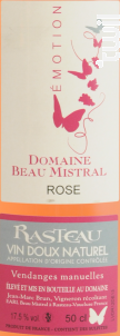 Vin Doux Naturel  - Emotion - Domaine Beau Mistral - 2015 - Rosé