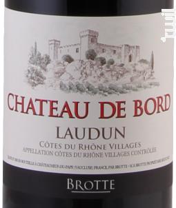 Château de Bord - Maison Brotte - Les Domaines - 2016 - Rouge