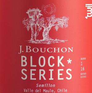 J.BOUCHON Block Series - Semillon - BOUCHON FAMILY WINES - 2019 - Blanc