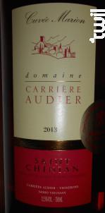 Cuvée Marion - DOMAINE CARRIERE AUDIER - 2017 - Rouge