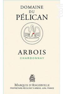 ARBOIS CHARDONNAY - Domaine du Pélican - 2015 - Blanc