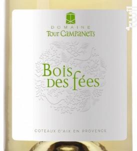 Bois des Fées Blanc - Domaine Tour Campanets - 2017 - Blanc