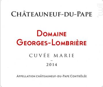 Cuvée Marie - Domaine Georges-Lombrière - 2015 - Rouge