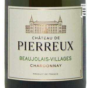 Beaujolais Villages - Château de Pierreux - 2017 - Blanc