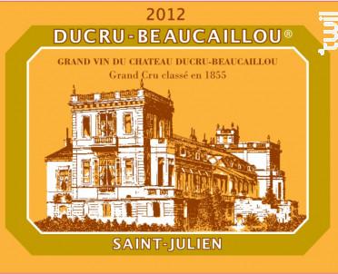 Château Ducru Beaucaillou - Château Ducru-Beaucaillou - 2012 - Rouge
