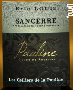 Sancerre  Cuvée Pauline - Domaine Eric Louis - Les Celliers de la Pauline - 2016 - Blanc