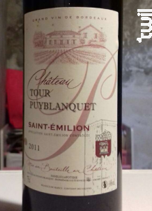Château Tour Puyblanquet - Château Tour Puyblanquet - 2011 - Rouge