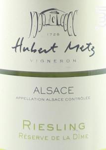 Riesling Réserve de la Dîme - Domaine Hubert Metz - 2017 - Blanc