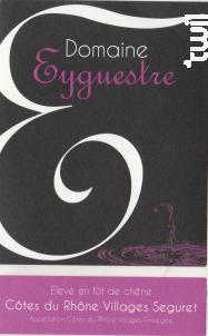 Côtes du Rhône Villages (élevé en fût) - Domaine Eyguestre - 2013 - Rouge