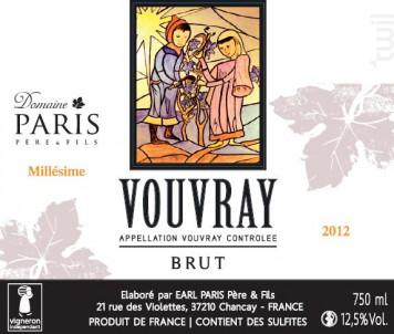 Vouvray Brut - Méthode Traditionnelle Millésimé - Domaine Paris Père et Fils - 2012 - Effervescent