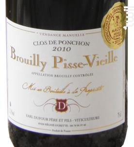 Brouilly Pisse-Vieille Clos Ponchon - Domaine Dufour Pere et Fils - 2016 - Rouge