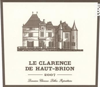 Le Clarence de Haut-Brion - Domaines Clarence Dillon- Château Haut-Brion - 2007 - Rouge