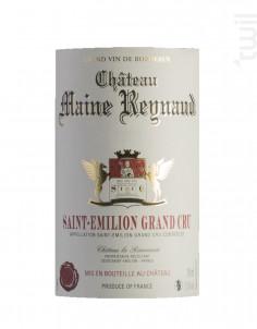 Maine Reynaud - Château La Renommée - 2009 - Rouge