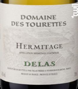 Hermitage - Maison Delas - Domaine Des Tourettes - 2015 - Blanc