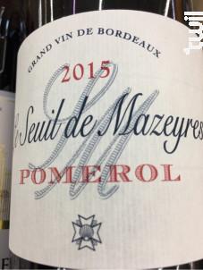 Le Seuil de Mazeyres - Château Mazeyres - 2015 - Rouge