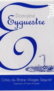 Côtes du Rhône Villages - Domaine Eyguestre - 2015 - Rouge