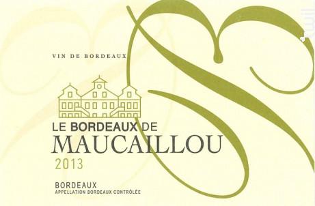 Le Bordeaux de Maucaillou - Château Maucaillou - 2016 - Blanc