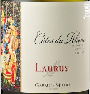 Côtes du Rhône - Laurus - Maison Gabriel Meffre - 2017 - Blanc