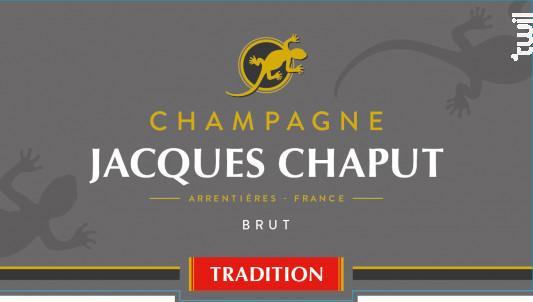 Brut Tradition - Champagne Jacques Chaput - Non millésimé - Effervescent