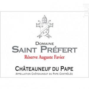 Réserve Auguste Favier - Domaine Saint Préfert - 2017 - Rouge