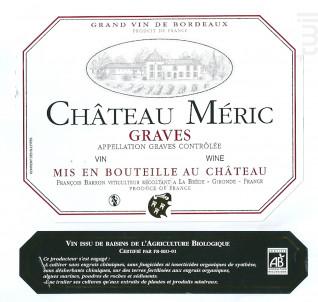 Château Méric - Château Méric et Chante l'oiseau - 2014 - Rouge