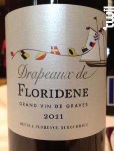 Drapeaux de Floridène - Denis Dubourdieu Domaines - 2014 - Blanc