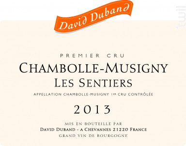 Chambolle-Musigny Premier Cru Les Sentiers - Domaine David Duband - 2007 - Rouge