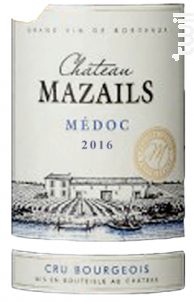 Château Mazails Médoc Cru Bourgeois - Château Mazails - 2016 - Rouge