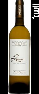 Réserve - Château du Tariquet - Famille Grassa - 2016 - Blanc