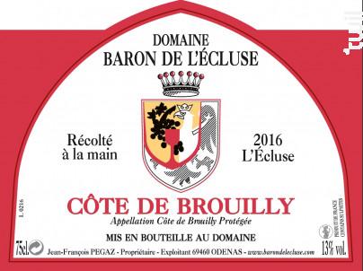 Côte de Brouilly - L'Ecluse - Domaine Baron de l'Ecluse - 2016 - Rouge