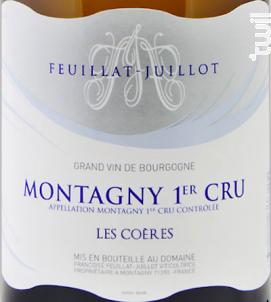 Montagny Premier Cru Les Coères - Domaine Feuillat-Juillot - 2017 - Blanc