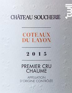 Coteaux du Layon 1er Cru Chaume - Château Soucherie - 2015 - Blanc