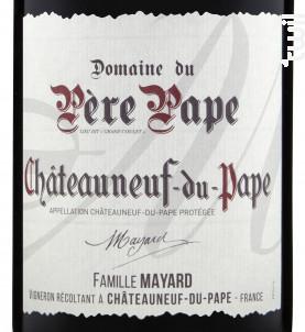 Domaine du Père Pape - Vignobles Mayard - 2016 - Rouge