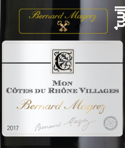 Mon Côtes-du-Rhône-Villages - Bernard Magrez - 2017 - Rouge