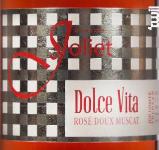 Dolce Vita - Château Joliet - 2018 - Rosé