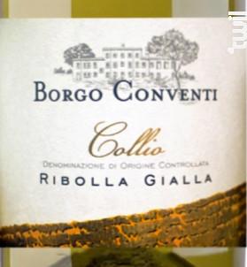 RIBOLLA GIALLA COLLIO - BORGO CONVENTI - 2013 - Blanc