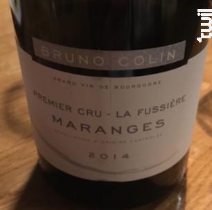Maranges Premier Cru La Fussière - Domaine Bruno Colin - 2016 - Rouge