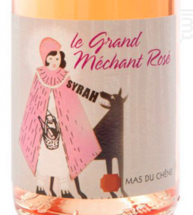 Le Grand Méchant Rosé - Mas du Chêne - 2019 - Rosé