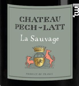 LA SAUVAGE - Chateau Pech-latt - Non millésimé - Rouge