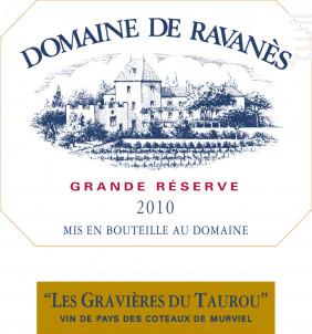 Les Gravières du Taurou - Domaine de Ravanès - 2011 - Rouge