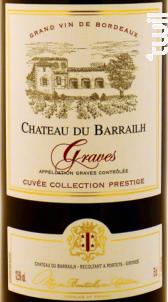 Château du Barrailh Cuvée Prestige - Château des Gravières - 2011 - Rouge